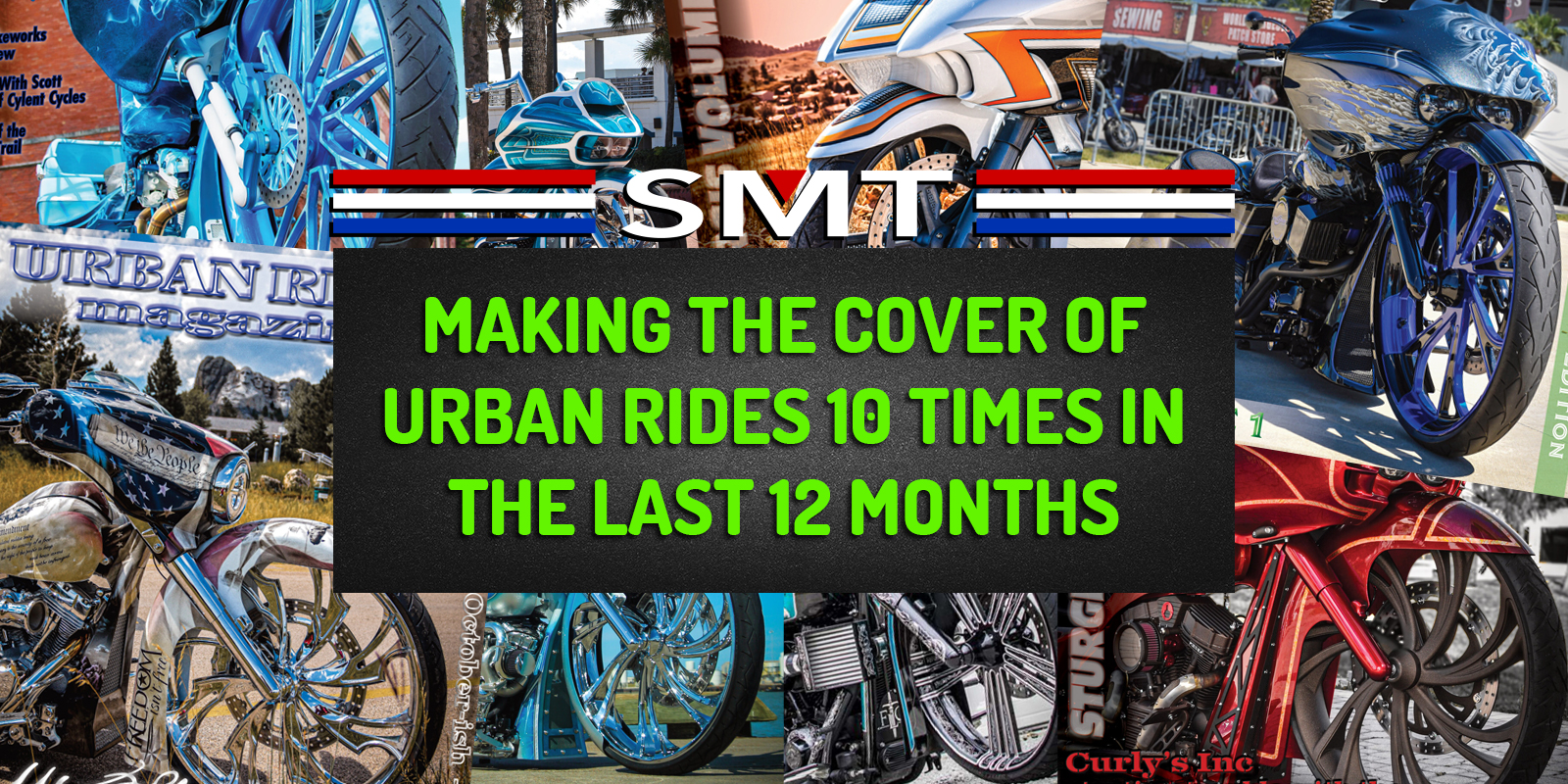 SMT Makes The Cover Of Urban Rides 10 Times In 12-Months